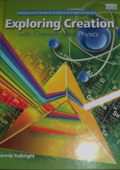 Exploring Creation with Chemistry and Physics $37.05